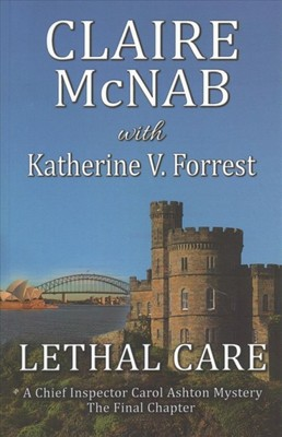Lethal Care  (A Detective Inspector Carol Ashton Mystery #17)