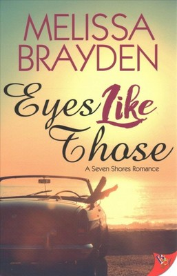 Eyes Like Those (Seven Shores Romance #1)