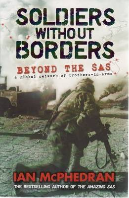 Soldiers without Borders : Beyond the SAS