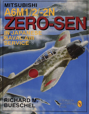 Mitsubishi A6M-1/2/-2N Zero-Sen of the Japanese Naval Air Service