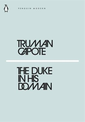 The Duke in His Domain (Mini Modern Classics)