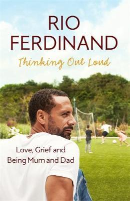 Thinking Out Loud Love, Grief and Being Mum and Dad