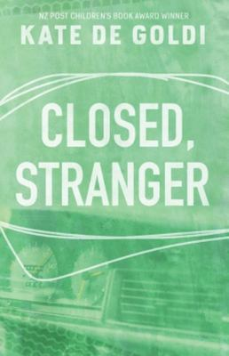 Closed, Stranger