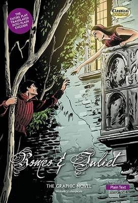 Romeo and Juliet : The Graphic Novel - Plain Text
