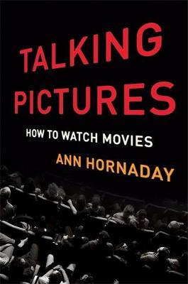 Talking Pictures - How to Watch Movies