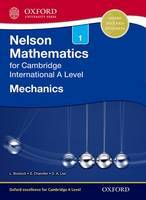 Nelson Mathematics for Cambridge International A Level - Mechanics 1