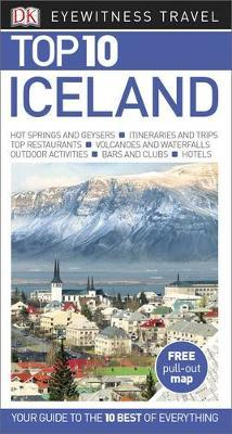 Iceland Top 10 - DK Eyewitness Travel Guide