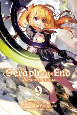 Seraph of the End, Vol. 9: Vampire Reign