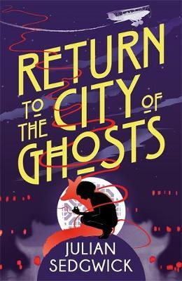 Return to the City of Ghosts (Ghosts of Shanghai #3)