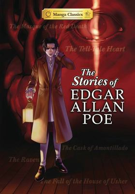 The Stories of Edgar Allen Poe : Manga Classics