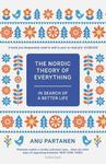 The Nordic Theory of Everything: In Search of a Better Life