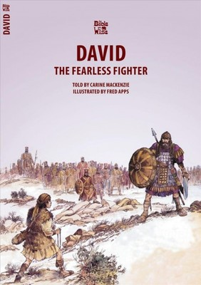 David : The Fearless Fighter (Bible Wise)