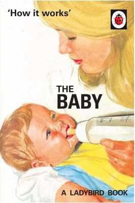 The Baby (Ladybirds How It Works)