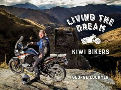 Living the Dream Kiwi Bikers