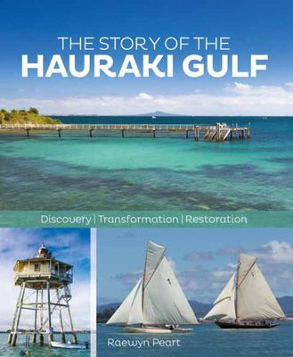 Hauraki The Story of the Gulf
