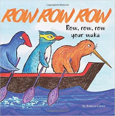 Row Row Row Your Waka/ Hoe Hoe Hoea Te Waka (English/Maori & CD)