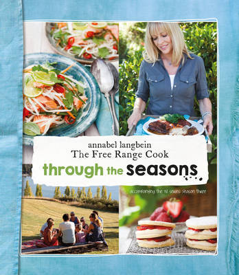 Annabel Langbein: Through the Seasons