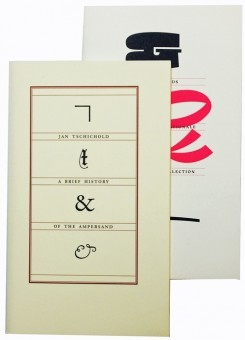 Jan Tschichold: A Brief History Of The Ampersand + Et & Ampersands (Pack)
