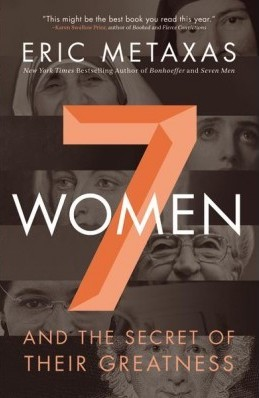 Seven Women and the Secret of Their Greatness