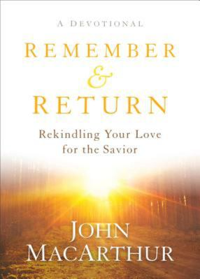 Remember and Return (Devotional)