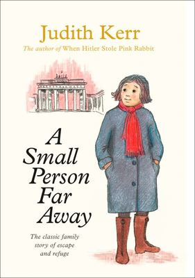 A Small Person Far Away (Out of the Hitler Time #3)