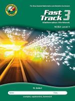 Fast Track 3: Mathematics Workbook NCEA Level 1 - Able Student (2nd Edition)