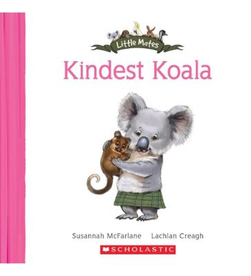 The Kindest Koala (Little Mates #11)