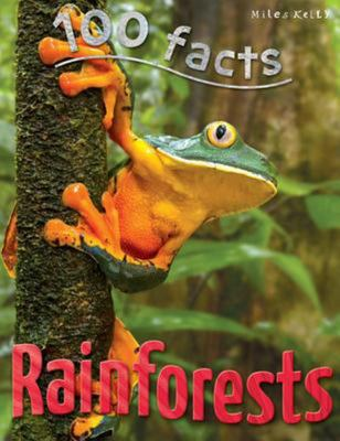 Rainforests (100 Facts)