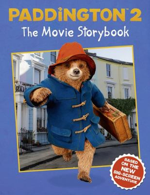 Paddington 2 (The Movie Storybook)