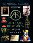 Antiques Roadshow 40 Years of Great Finds
