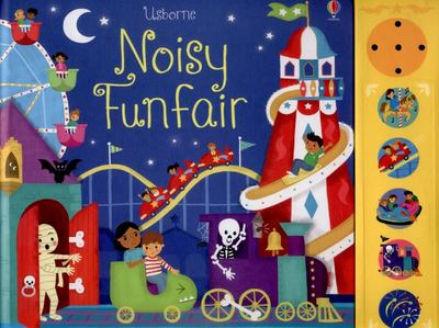 Noisy Funfair (Usborne Noisy Book)