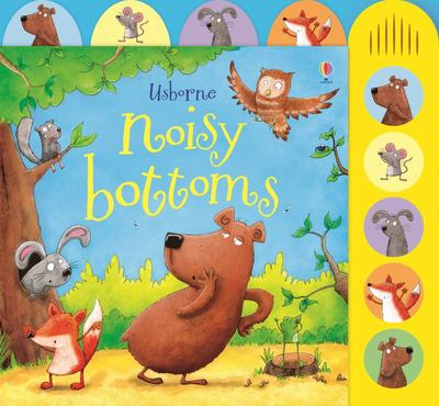 Noisy Bottoms (Usborne Noisy Book)