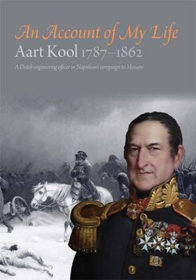 An Account of My Life: Aart Kool 1787-1862