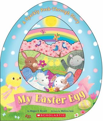 My Easter Egg: A Sparkly Peek-Through Story