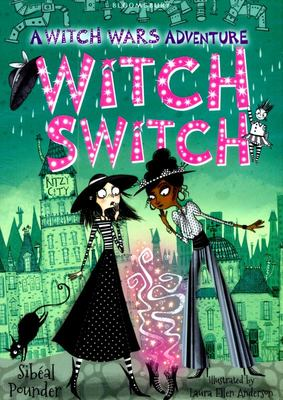 Witch Switch (Witch Wars #2)