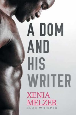 A Dom and His Writer (Club Whisperer #1)