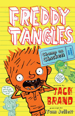 Champ or Chicken (Freddy Tangles #2)