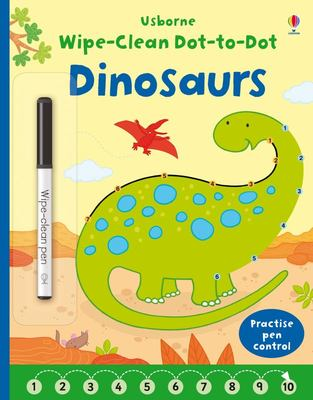 Dinosaurs (Wipe-Clean Dot-to-Dot)