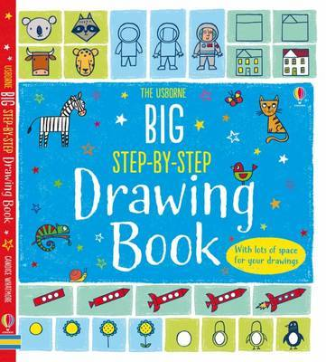 Usborne Big Step-by-Step Drawing Book