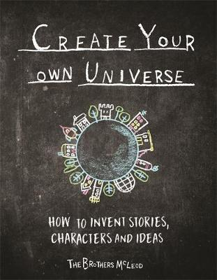 Create Your Own Universe