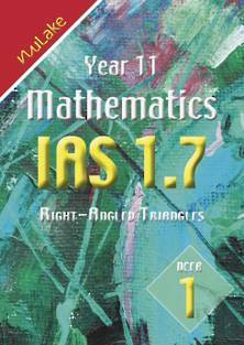 NuLake: Year 11 Maths IAS Workbook 1.7 Right-Angled Triangles