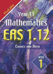 NuLake: Year 11 Maths EAS 1.12 - Chance and Data