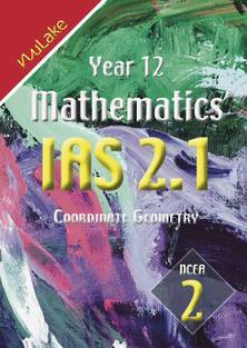 NuLake: Year 12 Maths IAS 2.1 - Coordinate Geometry