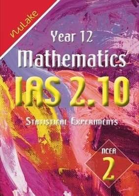 NuLake: Year 12 Maths IAS 2.10 - Statistical Experiments