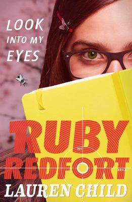 Look into My Eyes (Ruby Redfort #1)
