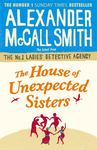 The House of Unexpected Sisters (No 1 Ladies' Detective Agency #18)