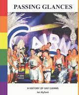 Passing Glances: A History of Gay Cairns