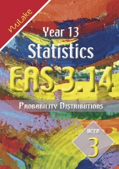 Nulake: Year 13 EAS 3.14 Probablility Distributions