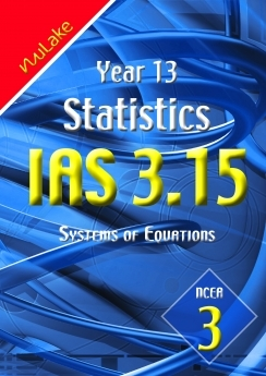 Nulake: Year 13 IAS 3.15 Systems of Equations