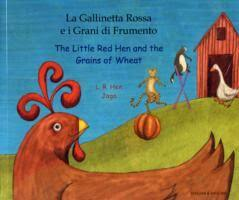 The Little Red Hen and the Grains of  Wheat (Italian & English)